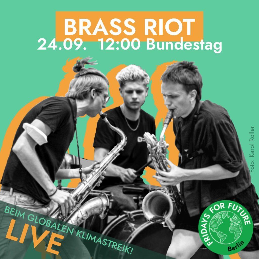 Brass Riot spielt live beim Klimastreik in Berlin am 24.9.2021