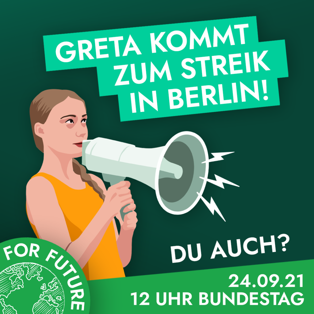 Greta streikt am 24.9.2021 mit in Berlin