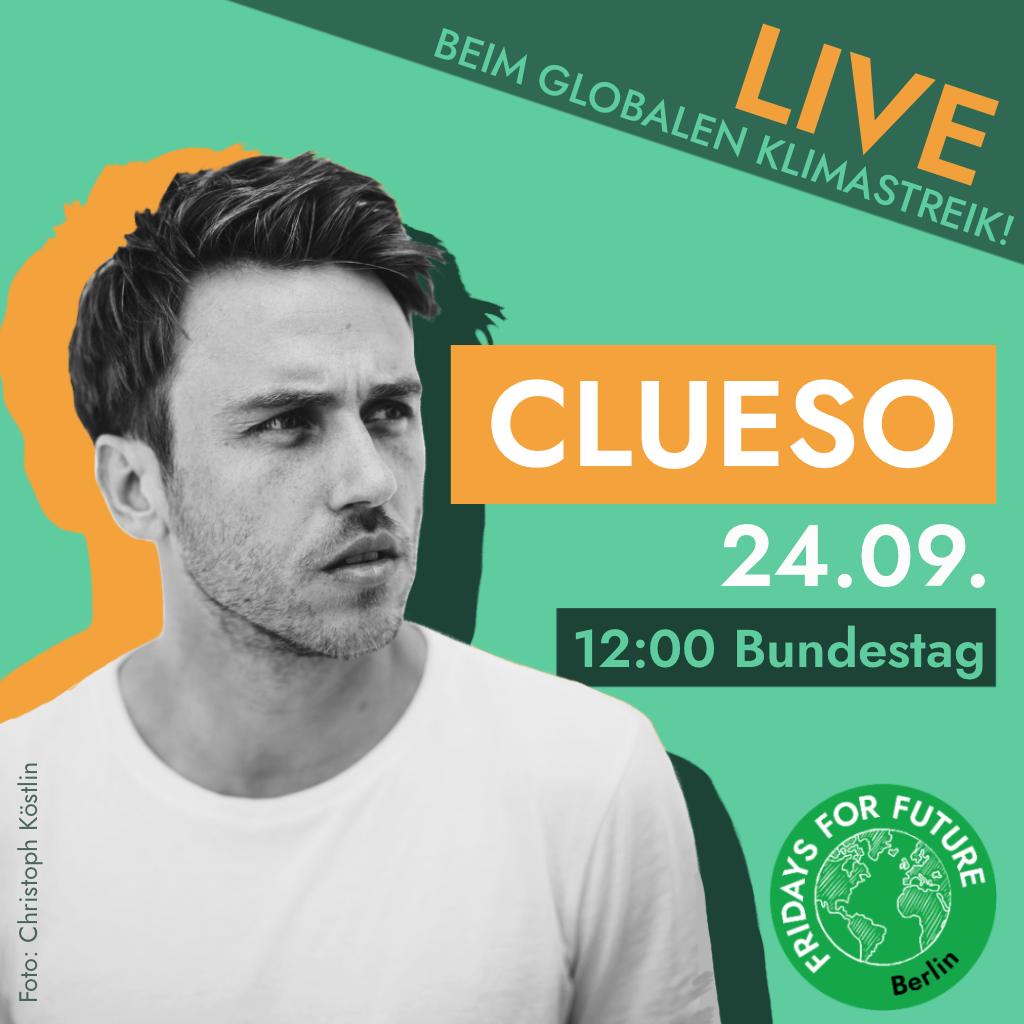 Clueso spielt live beim Klimastreik in Berlin am 24.9.2021